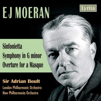 Cover Moeran: Sinfonietta, Symphony in G Minor & Overture for a Masque