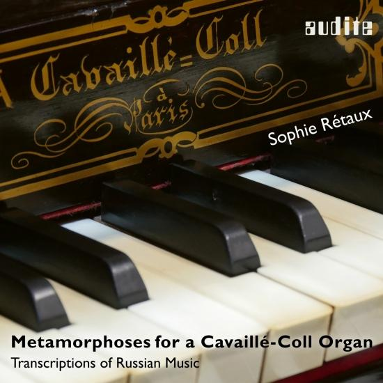 Cover Metamorphoses for a Cavaillé-Coll Organ (Transcriptions of Russian Music)