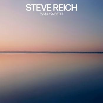 Cover Steve Reich: Pulse / Quartet