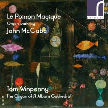 Cover Le Poisson Magique Organ Works by John McCabe