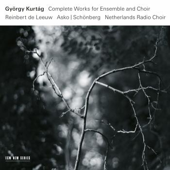 Cover György Kurtág: Complete Works for Ensemble and Choir
