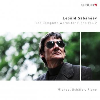 Cover Sabaneyev: The Complete Works for Piano, Vol. 2