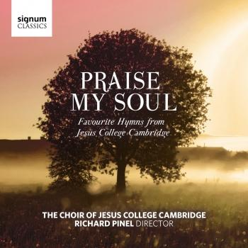 Cover Praise My Soul - Favourite Hymns from Jesus College Cambridge