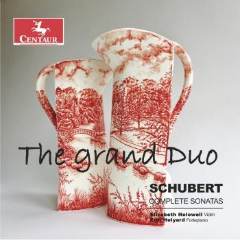 Cover The Grand Duo: Schubert Complete Sonatas