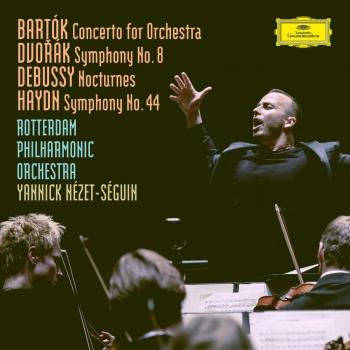 Cover Bartók: Concerto For Orchestra, BB 123, Sz.116 / Dvorák: Symphony No.8 in G Major, Op.88, B.163 / Debussy: Nocturnes, L. 91 / Haydn: Symphony No.44 in E Minor, Hob.I:44 -'Mourning'