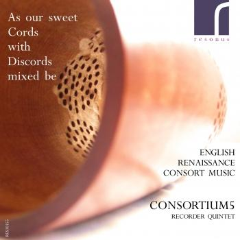 Cover As our sweet Cords with Discords mixed be (English Renaissance Consort Music)