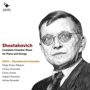 Cover Shostakovich: Complete Chamber Music for Piano and Strings