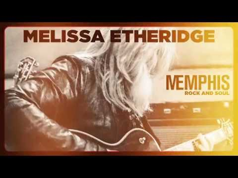 Video Melissa Etheridge - MEmphis Rock and Soul