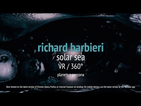 Video Richard Barbieri - Solar Sea VR / 360° (from Planets + Persona)