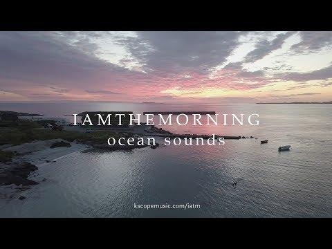 Video Iamthemorning - Ocean Sounds