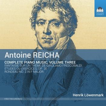 Cover Reicha: Complete Piano Music, Vol. 3