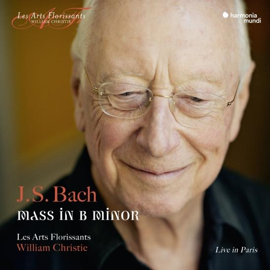 Cover J.S. Bach: Mass in B Minor, BWV 232 (Live in Paris)