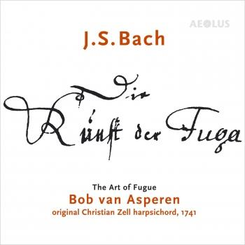 Cover Johann Sebastian Bach: Die Kunst der Fuga - The Art of Fugue