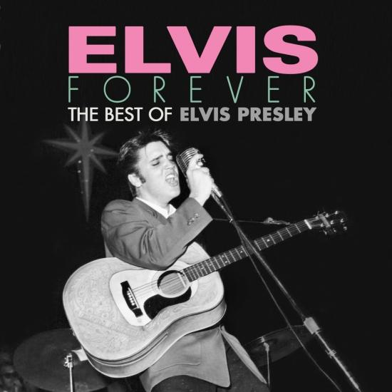 Cover Elvis Forever: The Best of Elvis Presley (Remastered)