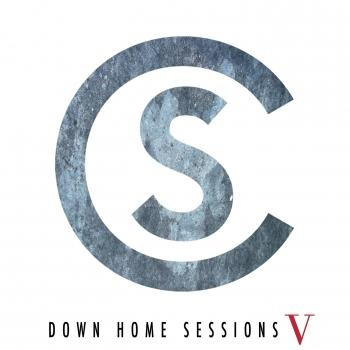 Cover Down Home Sessions V