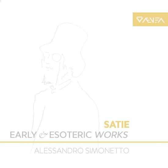 Cover Satie: Early & Esoteric Works