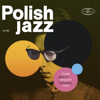 Cover Multitasking (Polish Jazz vol. 82)