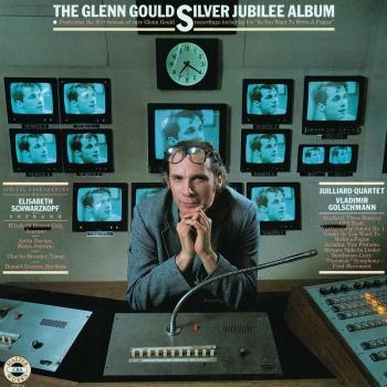 Cover The Glenn Gould Silver Jubilee Album - Works from Bach, Scarlatti, Gould, Scriabin, Strauss, Beethoven (Remastered)