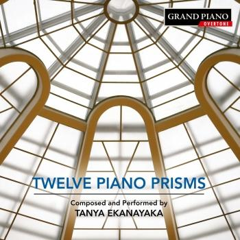 Cover Tanya Ekanayaka: 12 Piano Prisms