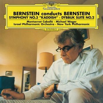 Cover Bernstein: Symphony No.3 'Kaddish', Dybbuk Suite No.2 (Remastered)