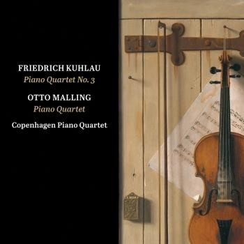 Cover Kuhlau: Piano Quartet No. 3 - Malling: Piano Quartet