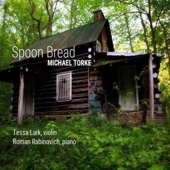 Cover Michael Torke: Spoon Bread