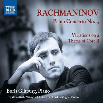 Cover Rachmaninoff: Piano Concerto No. 3 - Variations on a Theme of Corelli