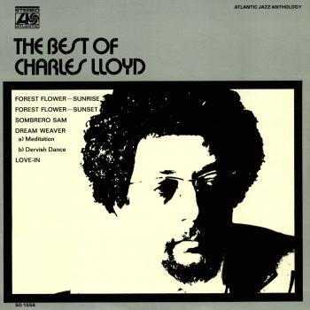 The Best Of Charles Lloyd (Remastered)