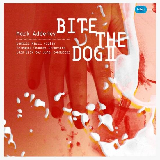 Cover Mark Adderley: Bite the Dog II