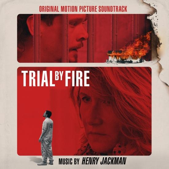 Cover Trial by Fire (Original Motion Picture Soundtrack)
