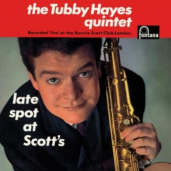 Cover Late Spot At Scott's (Live At Ronnie Scott's Club, London, UK / 1962 / Remastered 2019)