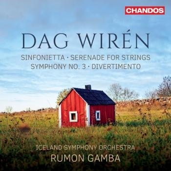 Cover Wirén: Sinfonietta in C Major, Serenade, Symphony No. 3 & Divertimento