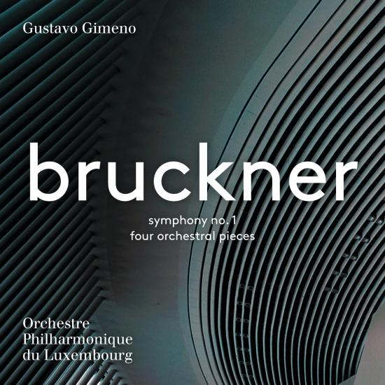 Cover Bruckner: Symphony No. 1 & 4 Orchestral Pieces