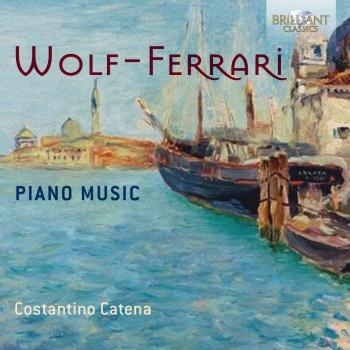 Cover Wolf-Ferrari: Piano Music