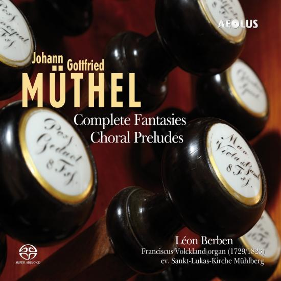 Cover Müthel: Complete Fantasies - Choral Preludes