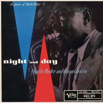 Cover The Genius Of Charlie Parker, Vol. 1: Night And Day