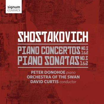 Cover Shostakovich: Piano Concertos Nos. 1 & 2 and Piano Sonatas Nos. 1 & 2