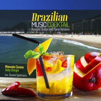Cover Brazilian Music Cocktail Acoustic Guitar & Piano Versions
