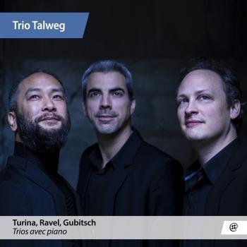 Cover Turina, Ravel & Gubitsch: Piano Trios