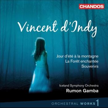 Cover Vicent d'Indy - Orchestral Works, Vol. 1