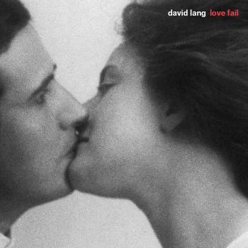 Cover David Lang: Love Fail