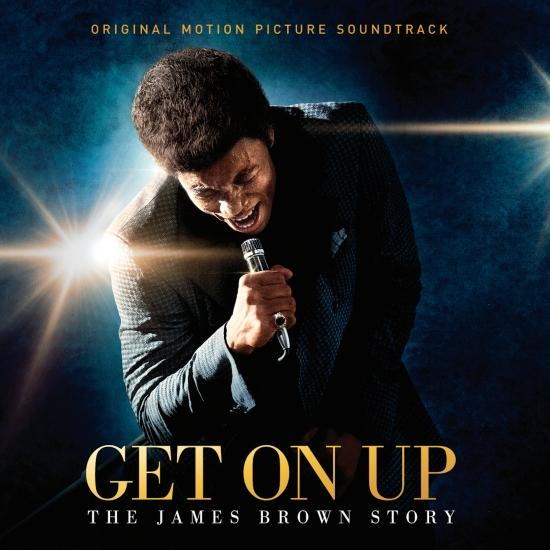 Cover Get On Up - The James Brown Story (Original Motion Picture Soundtrack)