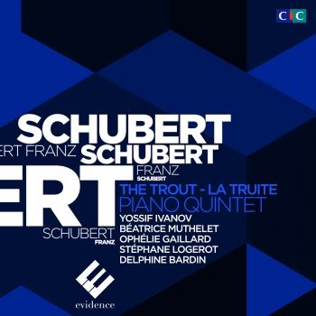 "Schubert: Piano Quintet ""The Trout"" (Recorded Live - Enregistrement Live)"