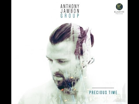 Video Anthony Jambon Group - Precious Time