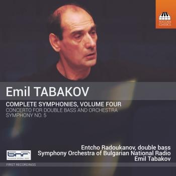 Cover Emil Tabakov: Complete Symphonies, Vol. 4 (Remastered)
