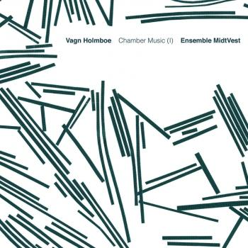 Cover Holmboe: Chamber Music, Vol. 1