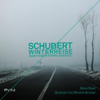 Franz Schubert: Winterreise (Baritone & String Quartet Version)