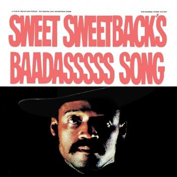 Cover Sweet Sweetback's Baadasssss Song (An Opera) (The Original Cast Soundtrack Album) (Remastered)