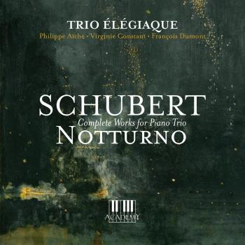 Cover Schubert: Notturno (Complete Works for Piano Trio)
