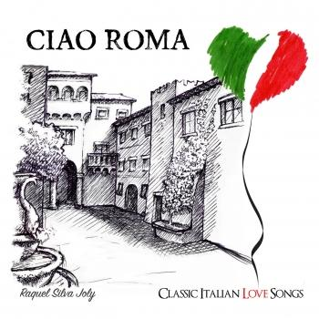 Cover Ciao Roma: Classic Italian Love Songs